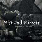 'Mist and Mirrors' is Released