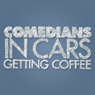 Crackle's COMEDIANS IN CARS Celebrates National Coffee Day Today