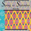 'Spring till September: Book One' is Released