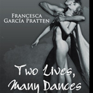 TWO LIVES, MANY DANCES Set for Release