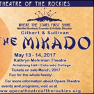 Opera Theatre of the Rockies Presents THE MIKADO, 5/13-14