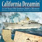 Rajinder S. Khokhar Shares CALIFORNIA DREAMIN'