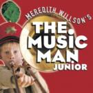 THE MUSIC MAN, JR to Bring the Parade to Tacoma Little Theatre, 8/14-16