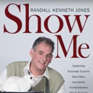 Randall Kenneth Jones Attempts to 'Find the People Again' in New Book SHOW ME