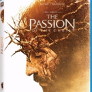 Powerful Epic THE PASSION OF THE CHRIST Arrives on Digital HD, Blu-ray & DVD 2/7