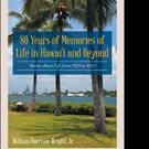 '80 Years of Memories of Life in Hawaii and Beyond' Memoir is Released