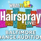 Baltimore Dance Audition Announced for NBC's HAIRSPRAY LIVE!; Maddie Baillio to Judge