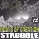 Roots of Creation Release 'Struggle' EP Ft. Melvin Seals of Jerry Garcia Band