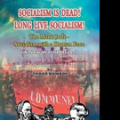 Todor Bombov Releases SOCIALISM IS DEAD! LONG LIVE SOCIALISM!