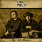 Smith and Wesley Shoot THE LITTLE THINGS Video