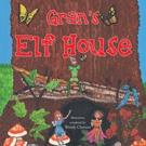 Dana Harlow Launches GRAN'S ELF HOUSE
