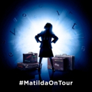 The Royal Shakespeare Company Announces MATILDA THE MUSICAL UK and Ireland Tour