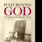 Shirley Veltman Shares 'Fully Relying On God'