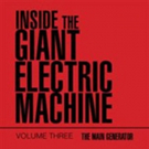 John Guiliano Shares 'Inside the Giant Electric Machine'