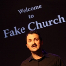 FAKE CHURCH Comedy Show Coming to Le Poisson Rouge