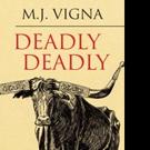 M.J. Vigna Pens DEADLY DEADLY