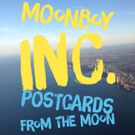 Moonboy Inc. Unveils 'Postcards from the Moon' Music Video