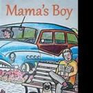 MAMA'S BOY Children's Book is Released