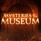 Travel Channel Greenlights 11th Season of MYSTERIES AT THE MUSEUM
