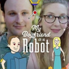 Freeform Launches New Digital Short-Form Series MY BOYFRIEND IS A ROBOT