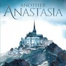 Kathleen Hennessey Releases 'Another Anastasia'