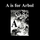 A is for Arbol: The English Latin Alphabet Written in 26 Foreign Languages is Released