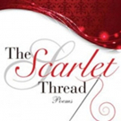 New Collection of Poetry THE SCARLET THREAD is Released