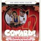 Dead Writers Collective Opens OH, COWARD! at Athenaeum Theatre