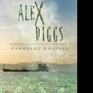 Radwan Saade Pens ALEX DIDGGS: VENGEFUL ODYSSEY