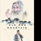 Theodore Josiha Haig Releases THE OLD MAN OF THE MOUNTAIN