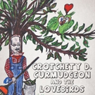 Beverly J. Dupree and Charles T. Reed Release CROTCHETY D. DURMUDGEON AND THE LOVEBIRDS