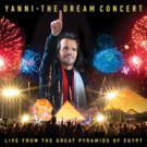 YANNI: THE DREAM CONCERT - LIVE AT THE GREAT PYRAMIDS OF EGYPT Airs on PBS Tonight