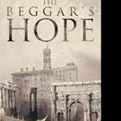 Vincent James Pens THE BEGGAR'S HOPE