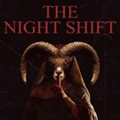 SGL Entertainment Conjures Up Some Evil With THE NIGHT SHIFT, Release Set for Early 2017