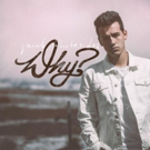 Jacob Whitesides Releases Debut Album 'Why?'