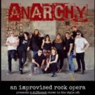 ANARCHY: AN IMPROVISED ROCK OPERA to Return to MCL Chicago, 8/6