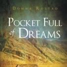 Donna Rostad Shares 'Pocket Full of Dreams'