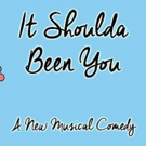 BWW REVIEW: Family And Tradition Are Challenged In The Modern Day Farce IT SHOULDA BEEN YOU