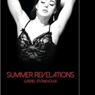 "Gabriel Stonehouse's New Book ""Summer Revelations"" is a Seductive Read, Full of Passion and Intrigue"