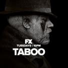 FX Greenlights Season Season of Hit Drama Series TABOO
