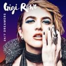 Gigi Rowe Shares '24/7 Dreamers' w/ Ladygunn