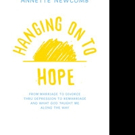 Annette Newcomb Pens HANGING ON TO HOPE