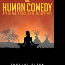 Douglas Olson Shares 'The Human Comedy After the Apocalypse: The New Way'