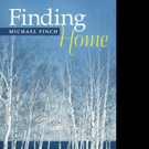 Michael Finch Releases FINDING HOME