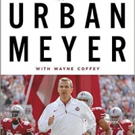 OSU Coach Urban Meyer Launches ABOVE THE LINE: LESSONS IN LEADERSHIP AND LIFE FROM A CHAMPIONSHIP SEASON, Today