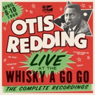 'Otis Redding - Live At The Whisky A Go Go: The Complete Recordings' Out 10/23