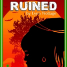 Final Performances for RUINED at Bishop Arts