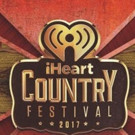 2017 iHeartCountry Festival Announces Daytime Village Lineup, Bobby Bones to Host