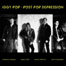 IGGY POP: POST POP DEPRESSION Enters U.S. Chart with Multiple Career Highs
