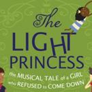 Arden Children's Theatre's THE LIGHT PRINCESS Opens in Previews Next Week